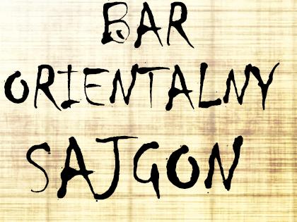 Bar Orientalny Sajgon Otwarcie